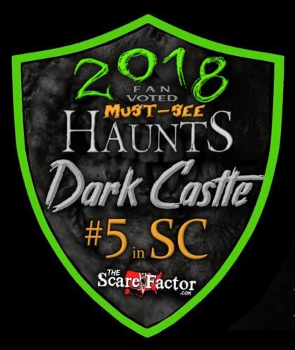 2018 Fan Voted Must See Haunts. #5 in SC by Scare Factor.